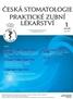 Česká stomatologie a Praktické zubní lékařství