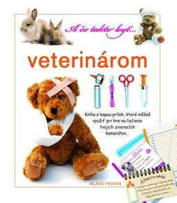 Obálka A čo takto byť veterinárom