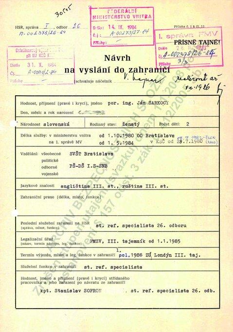 Nadějný kádr. Třiatřicetiletý Ján Sarkocy byl v KSČ sice jen šest let, ale už vycestoval do Londýna jako prvotřídní špion StB. Za úkol měl zjišťovat různé zahraničněpolitické a vojenské informace o zemích NATO i o jejich postoji k tehdejším společenským změnám v Československu.