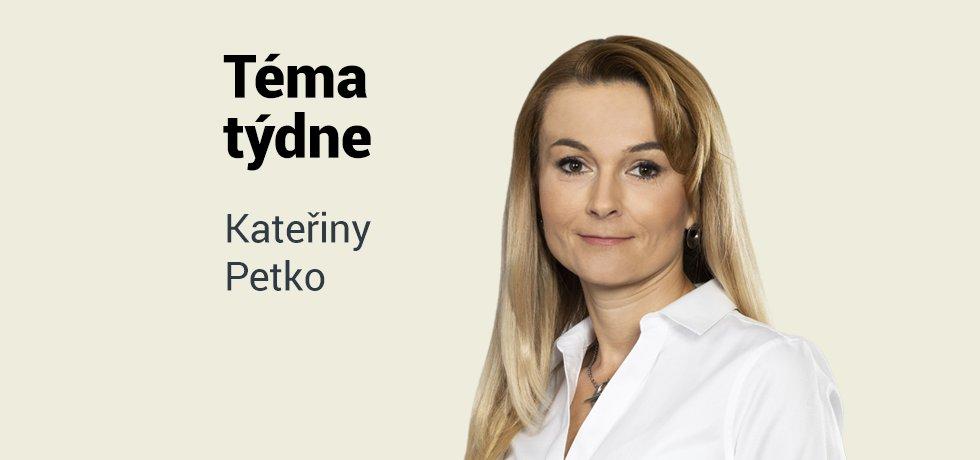 Téma týdne Kateřiny Petko